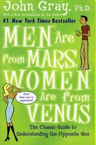 MEN ARE FROM MARS, WOMEN ARE FROM VENUS - JOHN GRAY ...