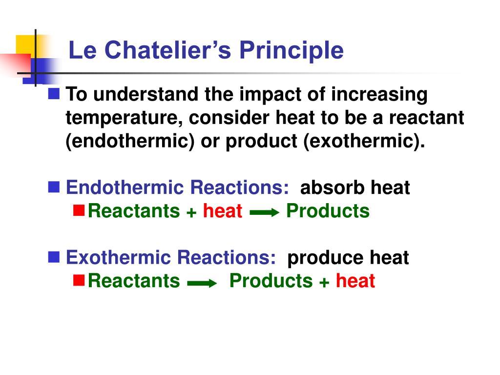 Le Chateliers Principle Temperature Endothermic