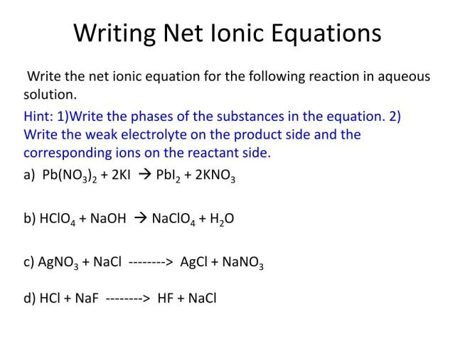 PPT - Writing Net Ionic Equations PowerPoint Presentation, free
