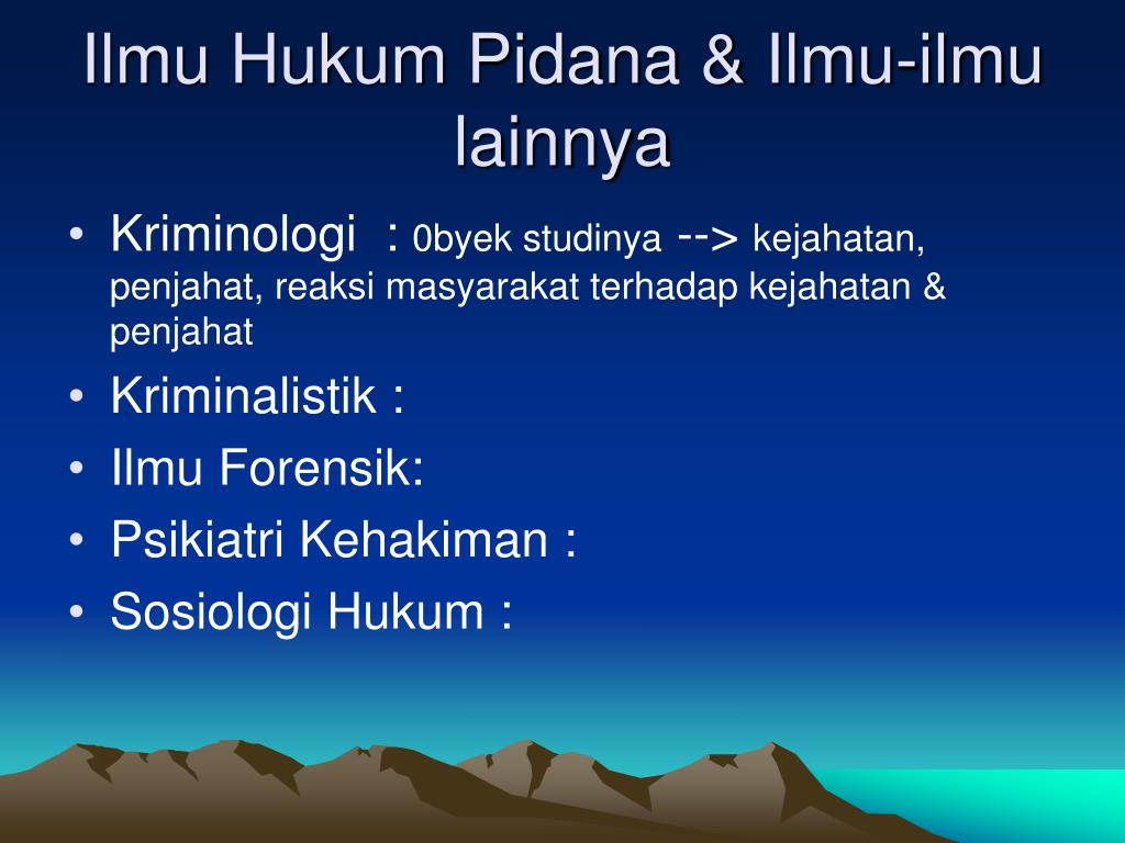 Ilmu pengetahuan ttg interaksi manusia yg berkaitan dg hukum dlm kehidupan. PPT - HUKUM PIDANA PowerPoint Presentation, free download