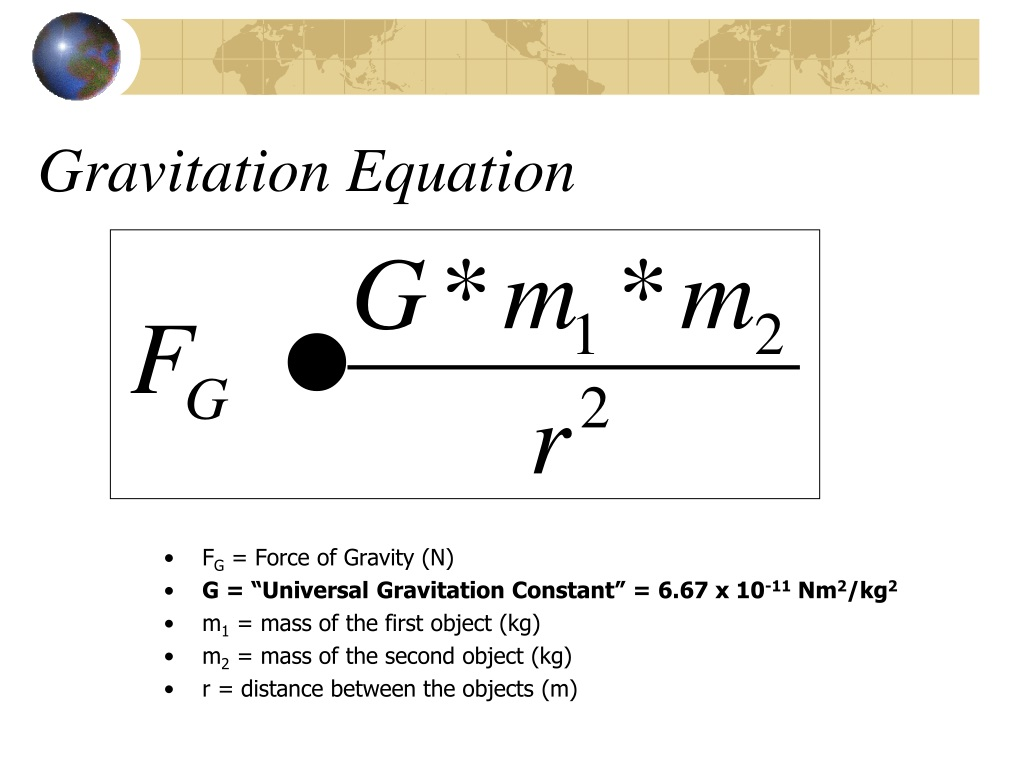 Gravitation Equation