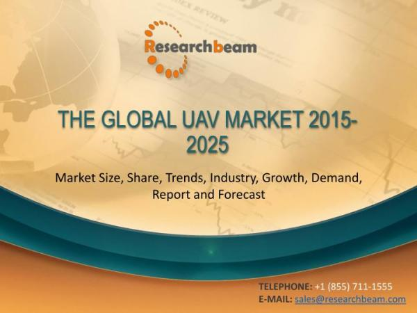 PPT - The Global UAV Market Size, Share, Trends, Industry ...