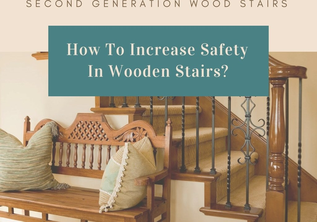 Ppt Different Ways To Increase The Safety Of Your Wooden Stairs   Second Generation Wood Stairs   Railing   Presentation Transcript   Powerpoint Presentation   Interior Stair   Railing Systems