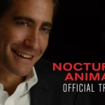CINEMA SCAPE: NOCTURNAL ANIMALS – Official Trailer