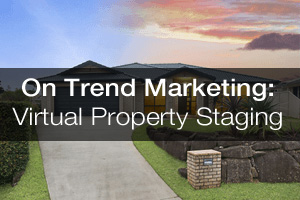 Virtual Property Staging – On Trend Marketing
