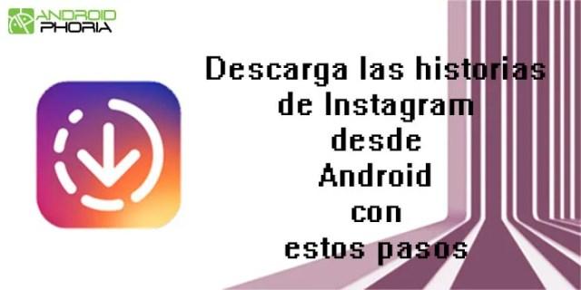 Descargar las historias de instagram desde Android