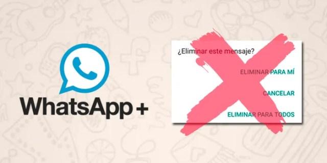 WhatsApp Plus eludir borrado mensajes