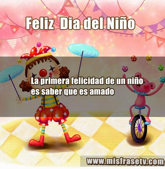 Imágenes con Frases Feliz Día del Niño 2019
