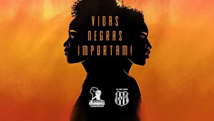 Campanha 'Vidas Negas Importam', do clube Ponte Preta