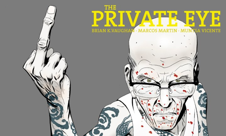 The Private Eye - Brian K. Vaughan / Marcos Martin