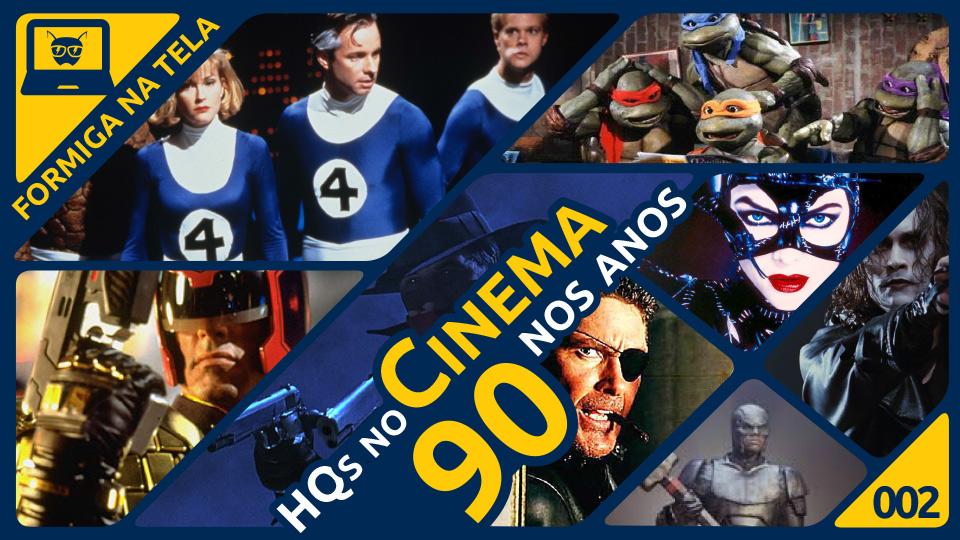 Filmes de quadrinhos - anos 90 - Formiga na Tela