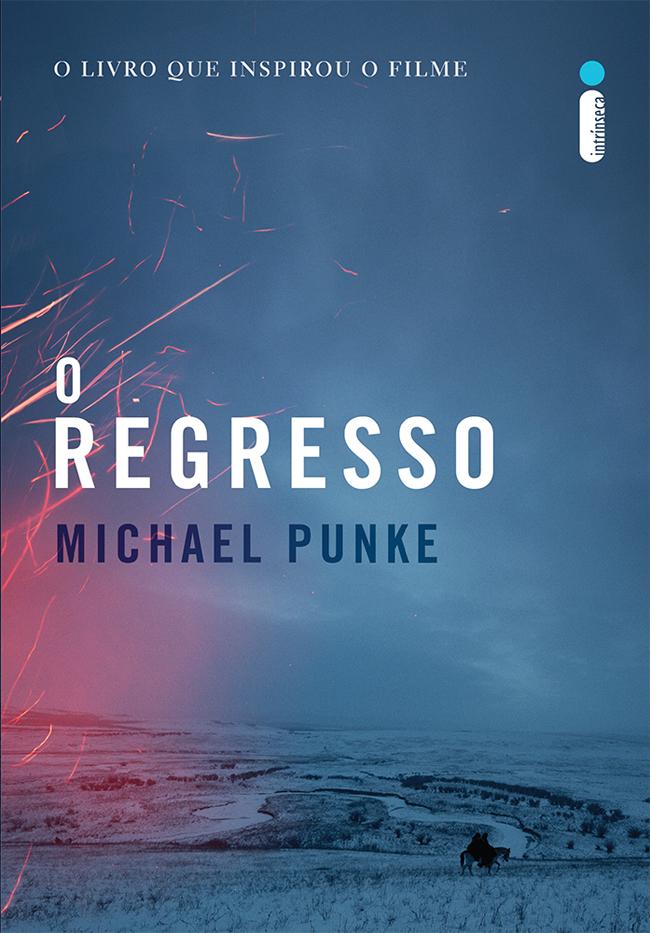 O Regresso_Michael Punke