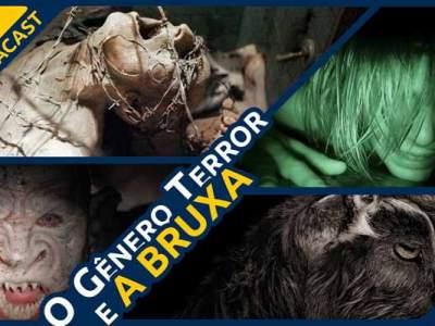 O gênero Terror e A Bruxa