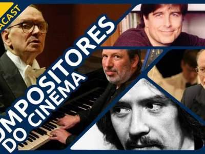 Podcast Compositores do Cinema
