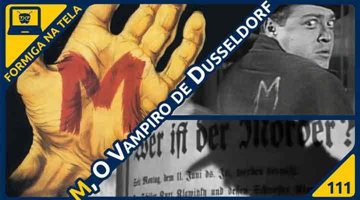 M, O Vampiro de Dusseldorf, um clássico de Fritz Lang no Formiga na Tela
