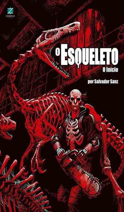 HQ O Esqueleto: O Início é ótima porta de entrada para o trabalho do quadrinista argentino Salvador Sanz