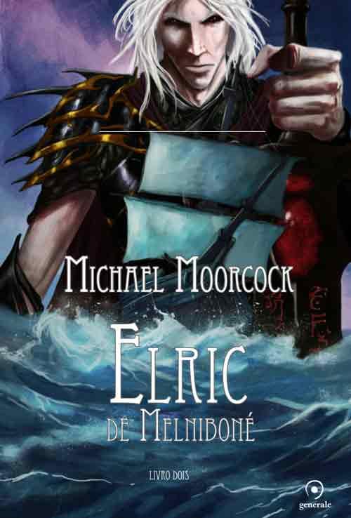 Segundo livro de Elric chega em maio às livrarias