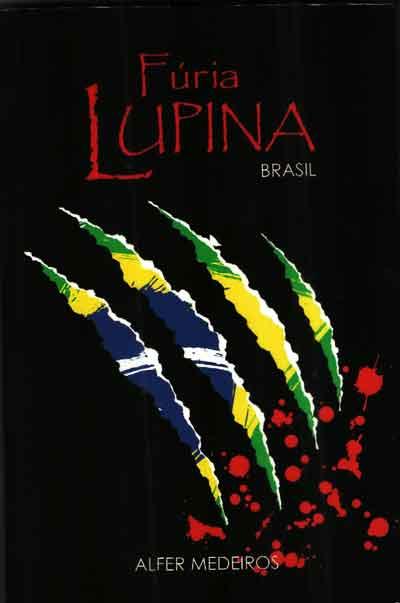 Fúria Lupina - Brasil recria o mito do lobisomem.