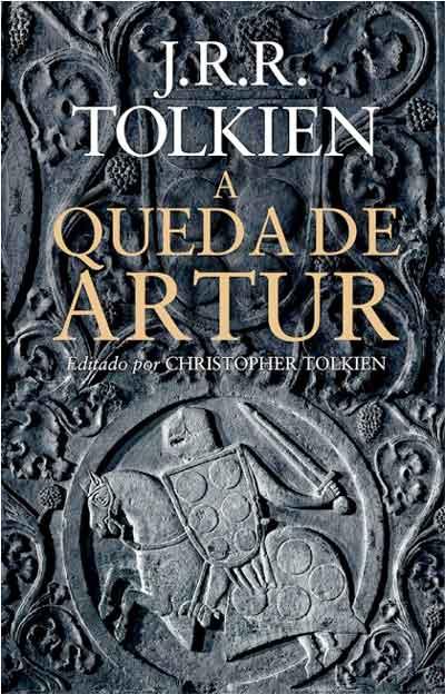 A Queda de Artur - Tolkien