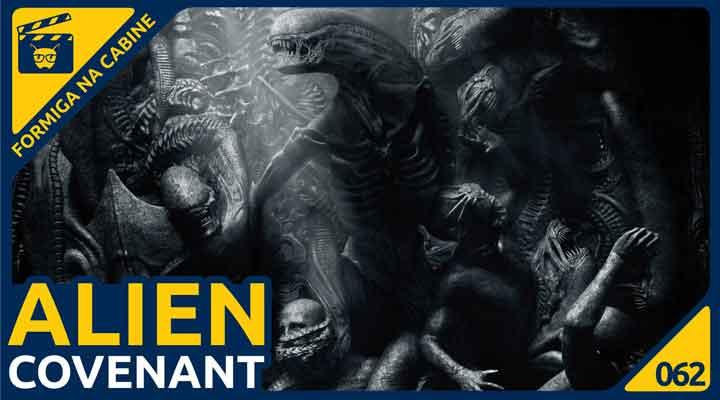 Alien Covenant no Formiga na Cabine