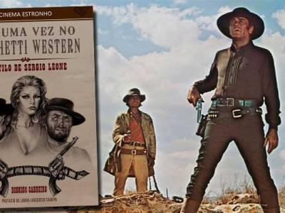 Resenha do livro Era uma vez no Spaghetti Western