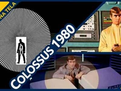 Colossus 1980 no Formiga na Tela