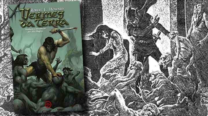 Em Vermes da Terra, Robert E. Howard trouxe os mitos de Cthulhu à sua sua própria mitologia