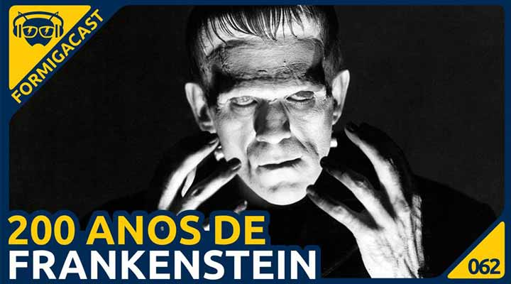 O livro Frankenstein no FormigaCast.