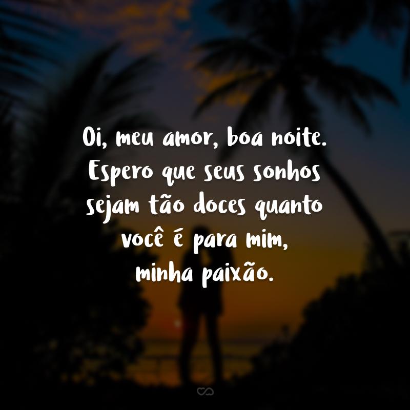 Boa Noite para o Amor da Minha Vida e ótimos sonhos
