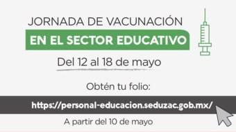 Estos son los requisitos para la vacunación de maestros en Zacatecas