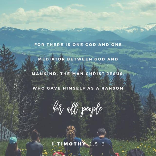 1 Timothy 2:5-6 NIV
