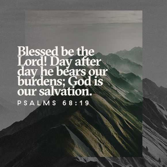 Psalms 68:19 CSB