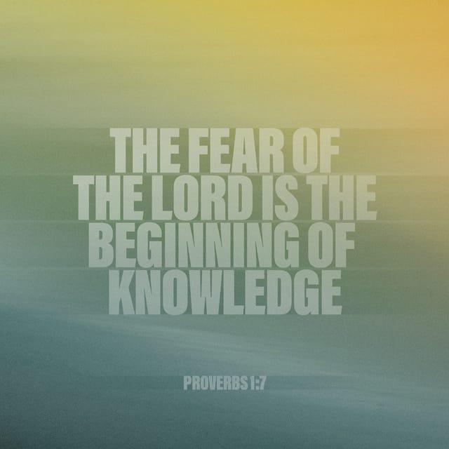 Proverbs 1:7 CSB