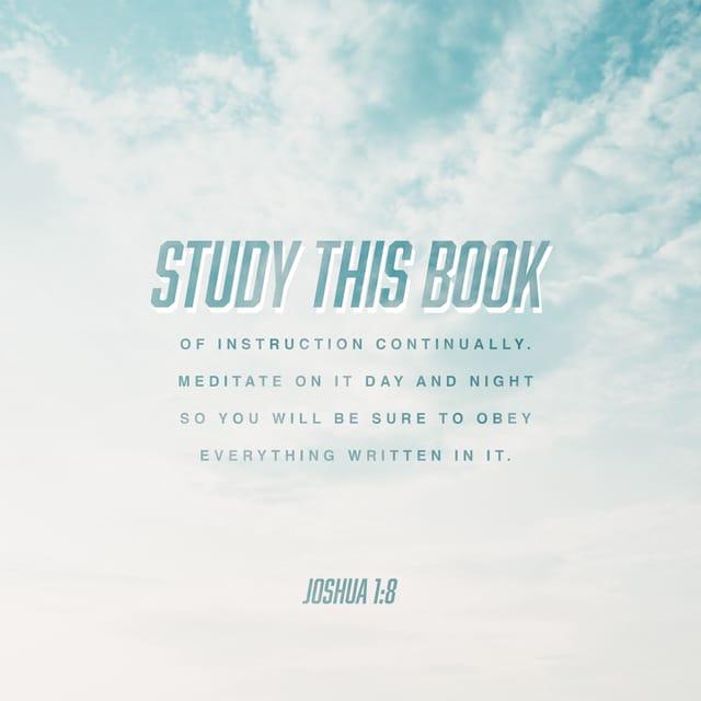 Joshua 1:8 NLT