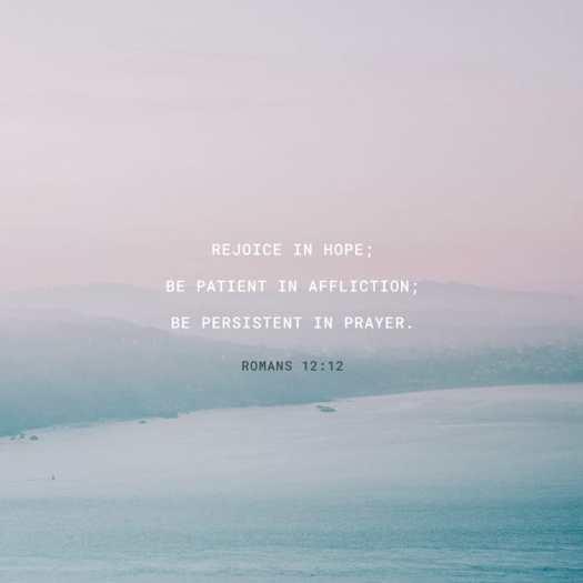 Romans 12:12 CSB