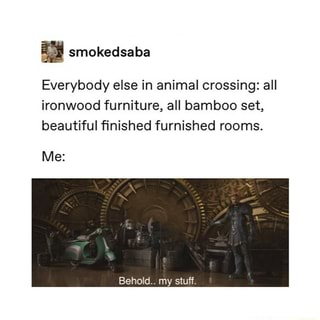 Everybody else in animal crossing: all ironwood furniture ... on Ironwood Furniture Animal Crossing  id=39723