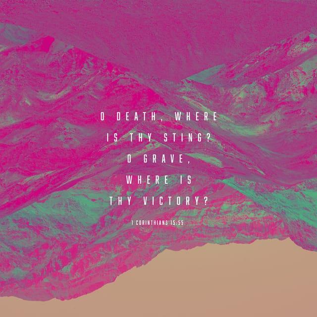 1 Corinthians 15:55 - https://www.bibl...