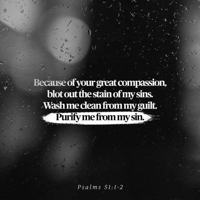 Psalms 51:1 - https://www.bibl...