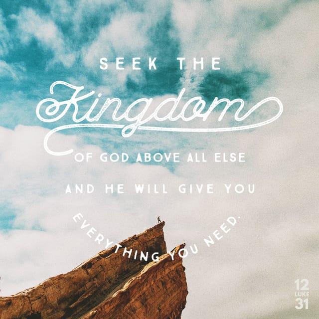 Luke 12:29 - https://www.bibl...