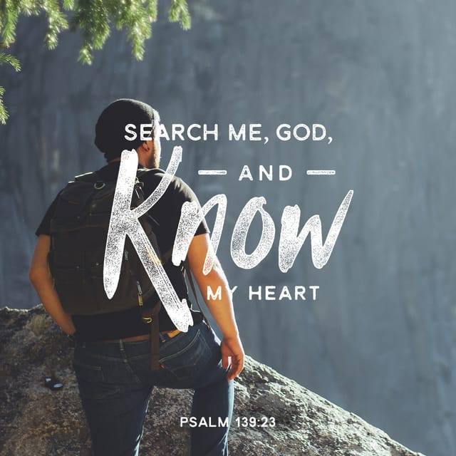 Psalms 139:24 - https://www.bibl...