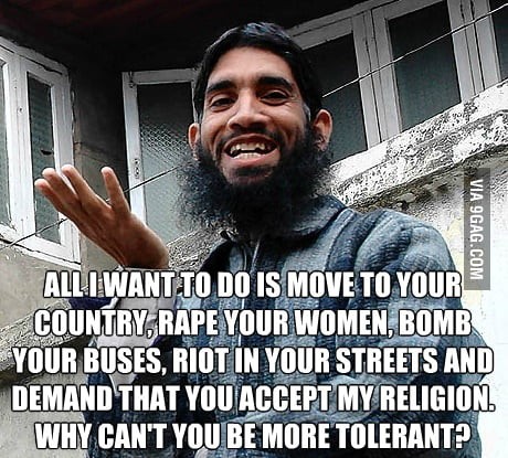 Image result for RAPE YOUR WOMEN MUSLIM TOLERANT MEME