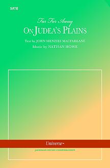 Far, Far Away on Judea's Plains | Nathan Howe Music