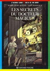 Les secrets du docteur Magicus - Intérieur - Format classique