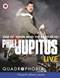 Phil Jupitus' QUADROPHOBIA