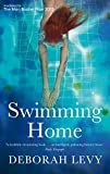 Swimming Home<br>by Deborah Levy