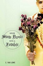 Never Slow Dance with a Zombie cover