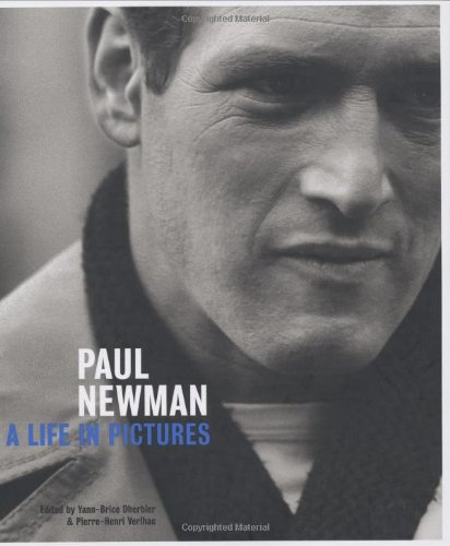 Paul Newman: A Life in Pictures