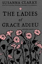 The Ladies of Grace Adieu cover