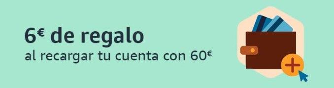 6€ de regalo al recargar tu cuenta con 60€