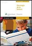 Psicología de la lectura: diagnóstico y tratamiento de los trastornos de lectura (Educación infantil y primaria) de Cuetos Vega, Fernando (2010) Tapa blanda